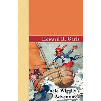 Uncle Wiggily's Adventures by Howard R Garis - 9781605121277 Book