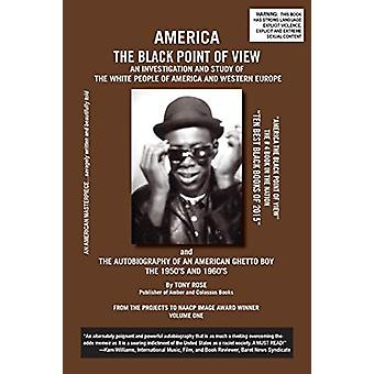 America the Black Point of View - An Investigation and Study of the W