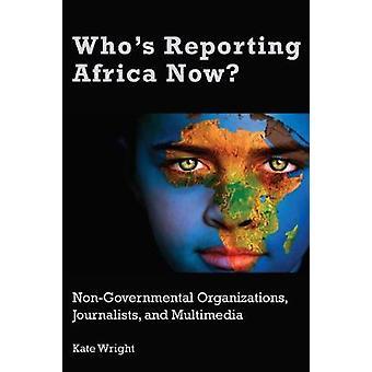 Chi sta segnalando l'Africa ora?
