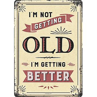 I'm Not Getting Old I'm Getting Better Metal Nostalgic Card with Envelope