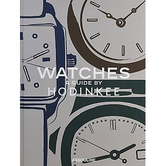 Watches A Guide by Hodinkee by Ben Clymer