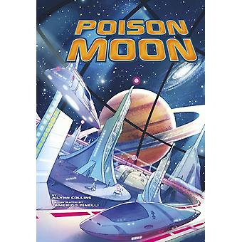 Poison Moon by Ailynn Collins