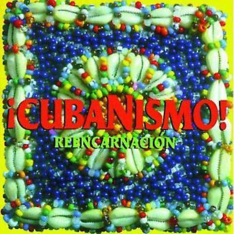Cubanismo - Reencarnacion [CD] USA importieren