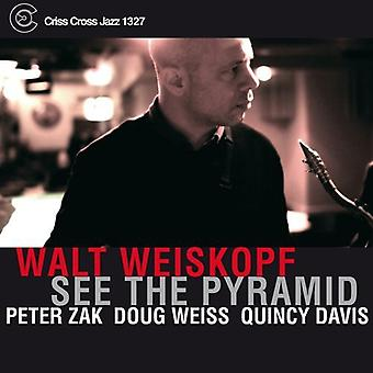 Walt Weiskopf - See the Pyramid [CD] USA import