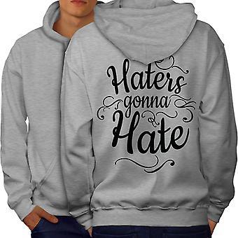 Haters Gona Hate Men GreyHoodie Back | Wellcoda