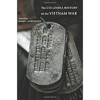 Columbia historie Vietnamkrigen av David L. Anderson - 978023