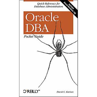 Oracle DBA guida tascabile da David C. Kreines - 9780596100490 libro