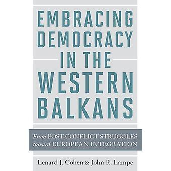 Abbracciando la democrazia nei Balcani occidentali - da Strugg post-conflitto