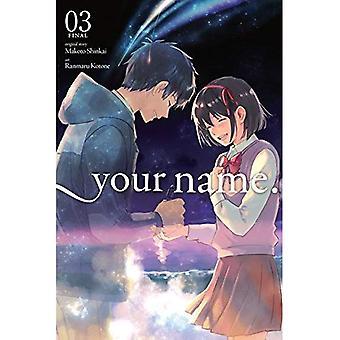 Uw naam., Vol. 3 (Manga)