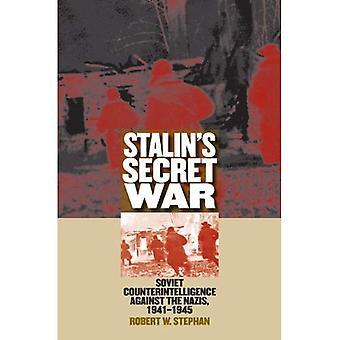 Stalins hemliga krig: sovjetiska Counterintelligence mot nazisterna, 1941-1945 (modernt kriger studier)