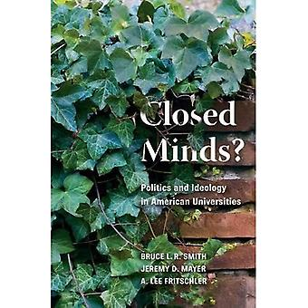 Closed Minds?: Politics and Ideology in American Universities
