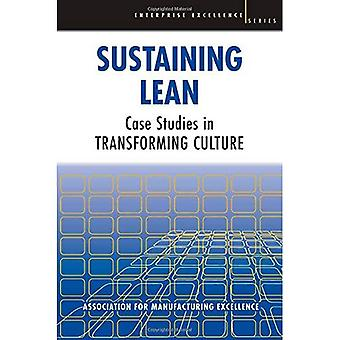 Sustaining Lean: Case Studies in Transformimg Culture (Enterprise Excellence)