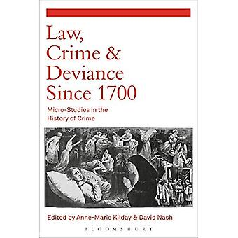 Lei, Crime e desvio desde 1700