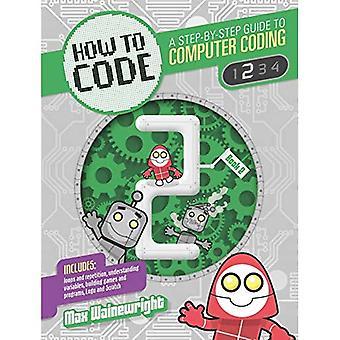 Comment faire pour coder: niveau 2 (codage)