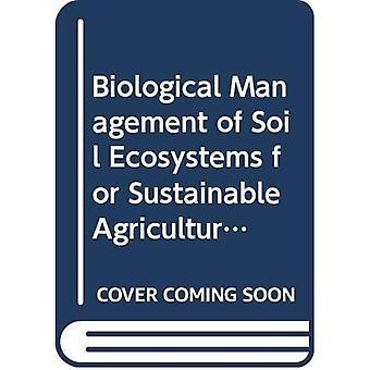 Biologiska förvaltning av markens ekosystem för hållbart jordbruk: betänkande av internationella tekniska seminariet, anordnas av EMBRAPA-sojabönor och FAO, Londrina, Brasilien, 24 till 27 juni 2002