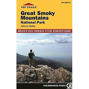 Top Trails: Great Smoky Mountains National Park: 50� Must-Do Hikes for Everyone� (Top Trails)