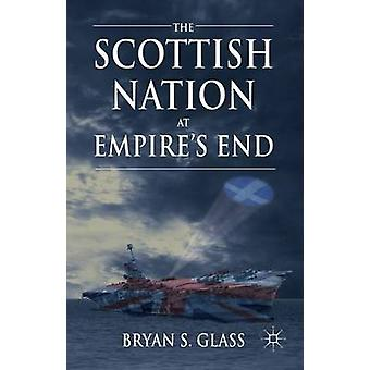 The Scottish Nation at Empires End by Glass & Bryan