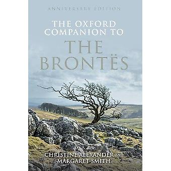 The Oxford Companion to the Brontes - Anniversary edition by Christine