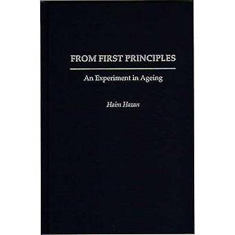 From First Principles An Experiment in Ageing by Hazan & Haim
