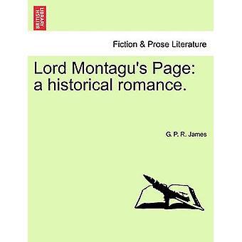 Lord Montagu Page un roman d'amour historique. par James & George Payne Rainsford
