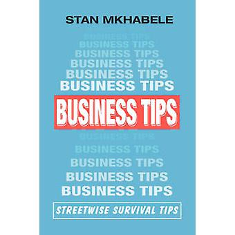 Business Tips Streetwise Survival Tips by Mkhabele & Stan