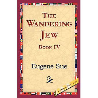 Den vandrende jøde bok IV av Sue & Eugene