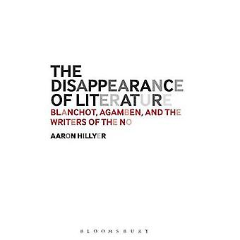 The Disappearance of Literature by Hillyer & Dr. Aaron Independent Scholar & USA