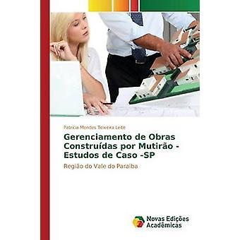 Gerenciamento de Obras Construdas Por Mutiro Estudos de Caso SP von Mendes Teixeira Leite Patricia