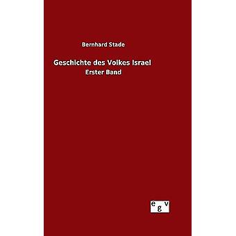 Geschichte des Volkes Israel por Stade y Bernhard