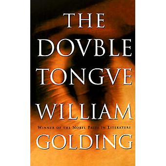 DOUBLE TONGUE by William Golding - 9780374526375 Book