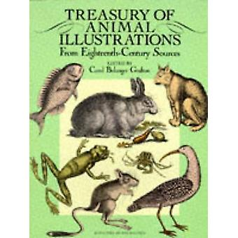 Treasury of Animal Illustrations from Eighteenth Century Sources by C