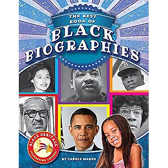 The Best Book of Black Biographies by Carole Marsh - 9780635118011 Bo