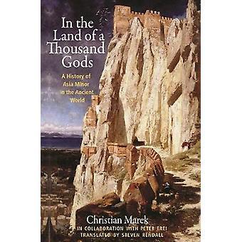 En la tierra de los dioses 1 mil - una historia de Asia menor en el antiguo