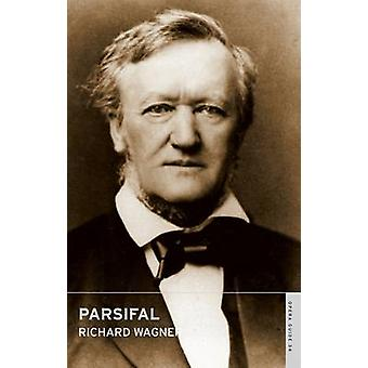 Parsifal by Richard Wagner - 9780714544359 Book