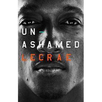 Unashamed by Lecrae - 9781433689123 Book