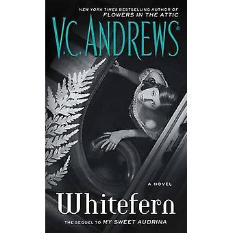 Whitefern by V C Andrews - 9781501139406 Book