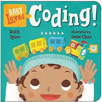 Baby Loves Coding! by Ruth Spiro - 9781580898843 Book