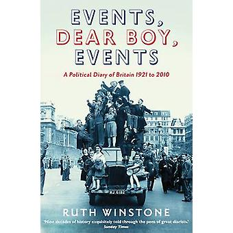 Events - Dear Boy - Events - A Political Diary of Britain 1921 to 2010
