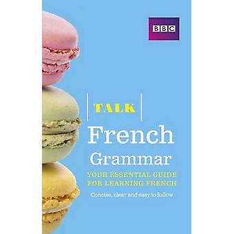 Talk French Grammar by Sue Purcell - 9781406679113 Book