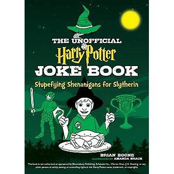 Epävirallinen Harry Potter vitsi kirja - huumaavia metkut ja Sly