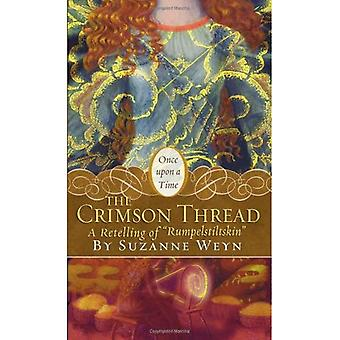 The Crimson Thread: A Retelling of  Rumpelstiltskin  (Once Upon a Time (Simon Pulse))
