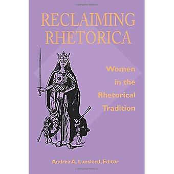 Terugvordering Rhetorica: Vrouwen in de retorische traditie (Pittsburgh serie in samenstelling, educatie en cultuur)