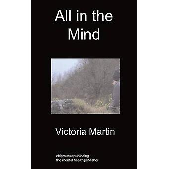 All in the Mind by Martin & Victoria