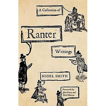 Collection of Ranter Writings by Nigel Smith