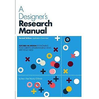 デザイナーズリサーチマニュアル第2版更新され、Visocky OGrady & ジェンによって彼らが本当に必要なものを理解することによって、デザインに成功