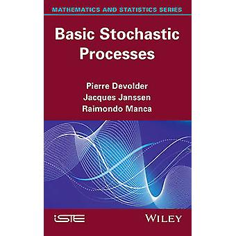 Basic Stochastic Processes by Devolder & Pierre
