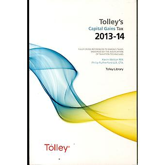 Tolleys Capital Gains Tax 201314 Main Annual by Kevin Walton