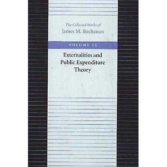The Externalities and Public Expenditure Theory by James M. Buchanan