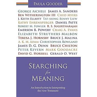 Searching for Meaning - An Introduction to Interpreting the New Testam