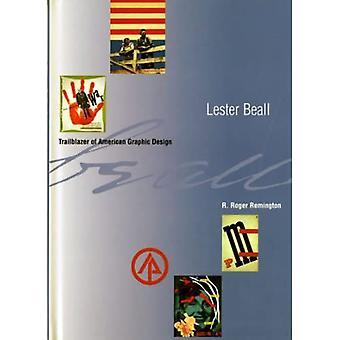 Lester Beall : Trailblazer of American Graphic Design
